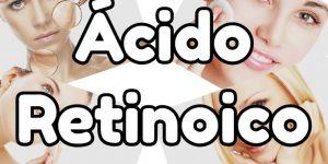 ácido retinoico